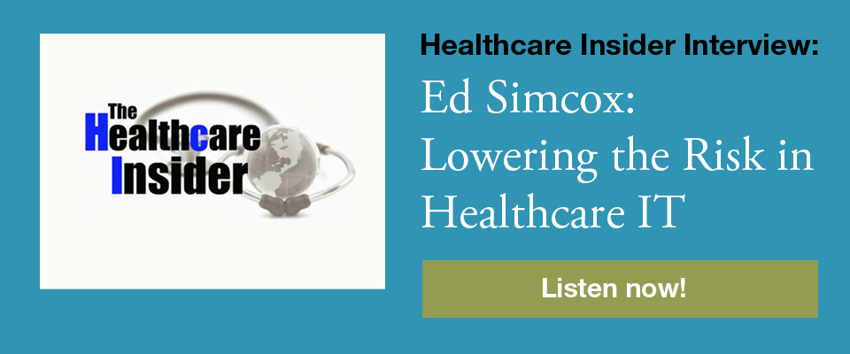 Healthcare Insider Interview: Ed Simcox